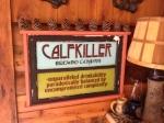 Calfkiller's motto